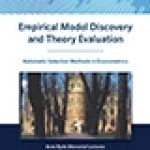 Empirical Model Discovery and Theory Evaluation1