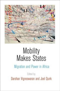 Mobility Makes States: Migration and Power in Africa Cover